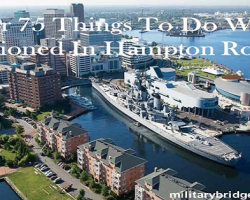 Over 75 Things To Do While Stationed In Hampton Roads