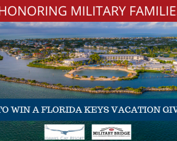 In Honor of Military Family Appreciation Month & Veterans Day, Hawks Cay Resort & MilitaryBridge Partner to Giveaway a Florida Keys Vacation!