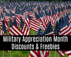 National Military Appreciation Month Discounts, Freebies & Giveaways May 1-31, 2019
