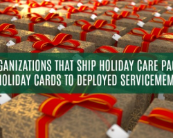 Looking for Places to Donate Holiday Gift Packages or Holiday Cards to Troops Deployed? Here are 10 Organizations that Offer Holiday Support!