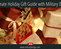 The Ultimate Holiday Gift Guide with Military Discounts